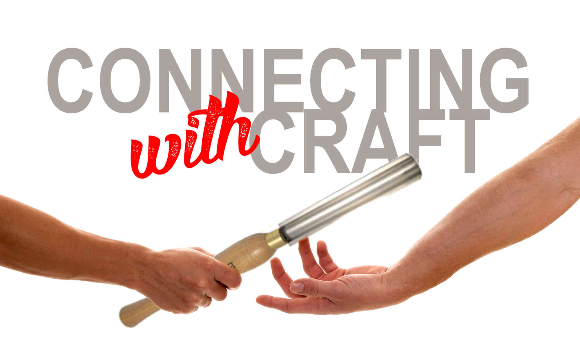 Connecting With Craft